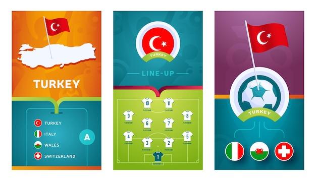 Vertikales banner des europäischen fußballteams der türkei für soziale medien. türkei gruppe ein banner mit isometrischer karte, pin-flagge, spielplan und aufstellung auf dem fußballplatz