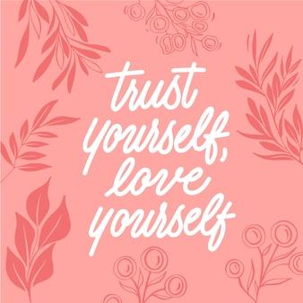 Vertrauen sie sich, lieben sie sich zitatbeschriftung