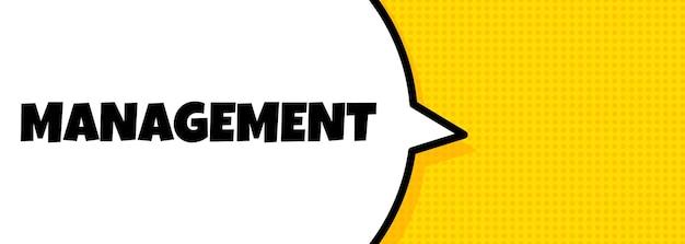 Verwaltung. sprechblasenfahne mit managementtext. lautsprecher. für business, marketing und werbung. vektor auf isoliertem hintergrund. eps 10.