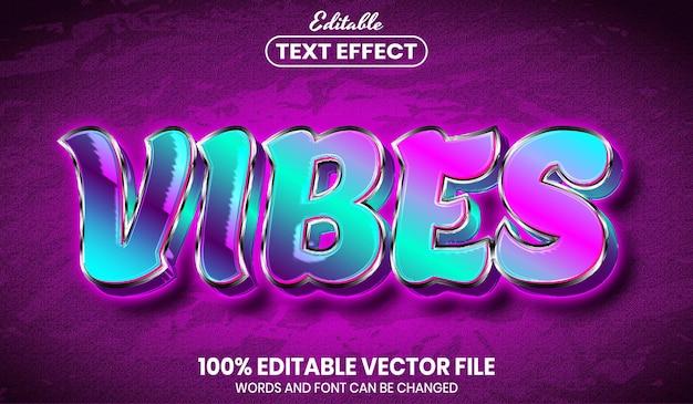 Vibes-text, bearbeitbarer texteffekt im schriftstil