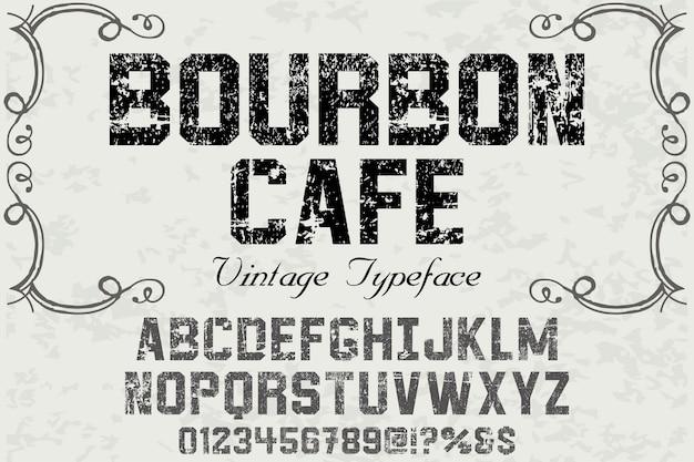 Vintage alphabet bourbon café