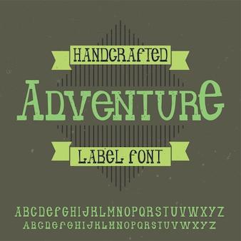Vintage alphabet schrift namens adventure.