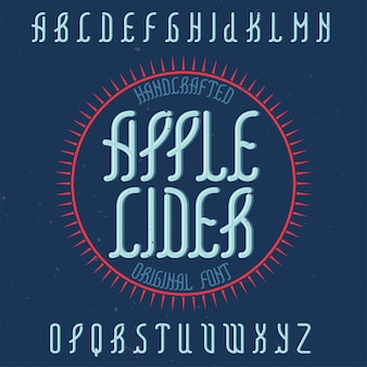 Vintage alphabet schrift namens apple cider.