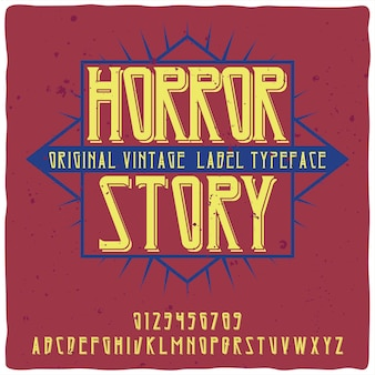 Vintage alphabet schrift namens horror story.