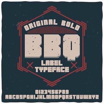 Vintage alphabet und etikettenschrift namens bbq.