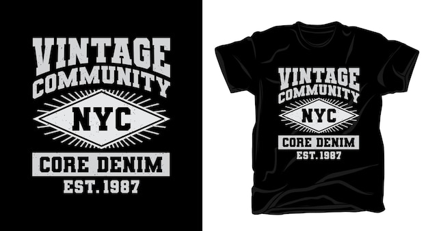 Vintage community typografie t-shirt design