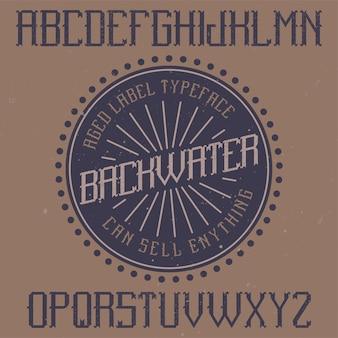 Vintage etikettenschrift namens backwater
