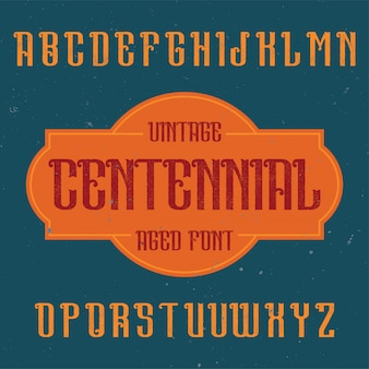 Vintage etikettenschrift namens centennial. gut für kreative labels geeignet.