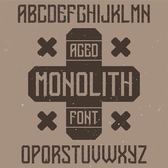 Vintage etikettenschrift namens monolith
