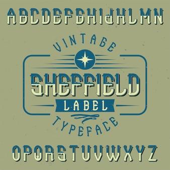 Vintage etikettenschrift namens sheffield. gut für kreative labels geeignet.