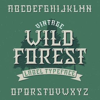 Vintage etikettenschrift namens wild forest.