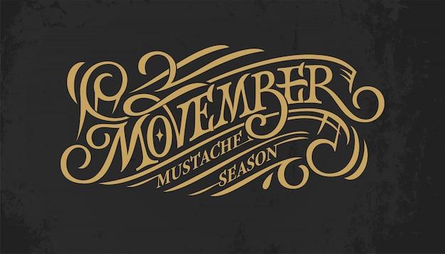 Vintage gold schriftzug movember auf dunklem tafelhintergrund. retro-typografie für banner, anzeige, promo, druck.