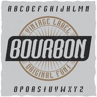 Vintage label schrift namens bourbon. gute schriftart für vintage-etiketten oder -logos.