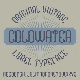 Vintage label schrift namens coldwater.