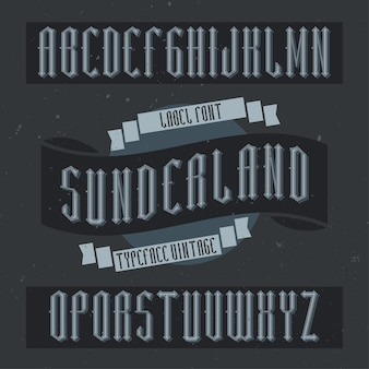 Vintage label schrift namens sunderland. gute schriftart für vintage-etiketten oder -logos.