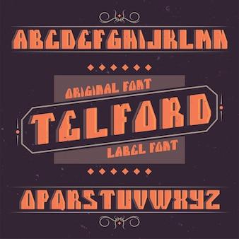 Vintage label schrift namens telford