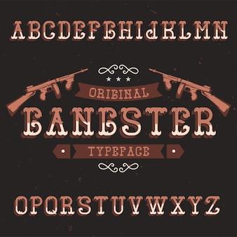 Vintage label schriftart namens gangster
