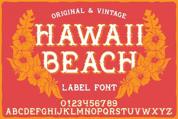 Vintage label schriftart namens hawaii beach.