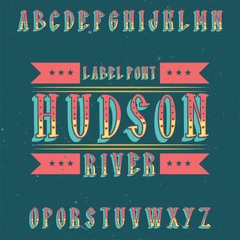 Vintage label schriftart namens hudson
