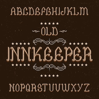 Vintage label schriftart namens innkeeper.