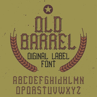 Vintage label schriftart namens old barrel.