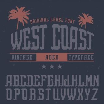 Vintage label schriftart namens west coast