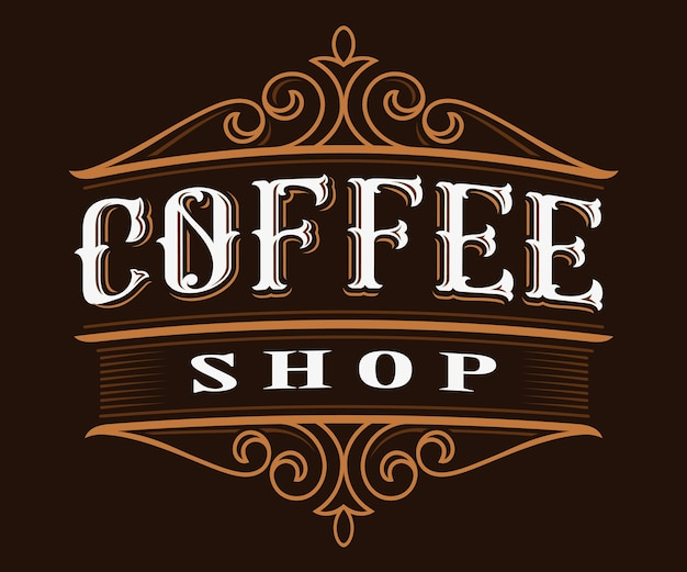 Vintage logo design von kaffee. beschriftungsillustration des kaffeehauses auf dunklem hintergrund. alle objekte, text befinden sich in den separaten gruppen.