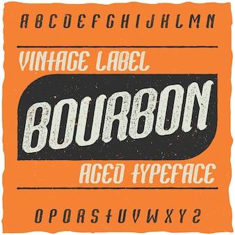 Vintage schrift namens bourbon.