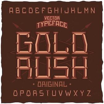 Vintage schrift namens gold rush.