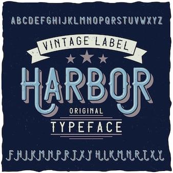 Vintage schrift namens harbour.