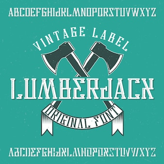 Vintage schrift namens holzfäller. gute schriftart für jedes vintage-logo.