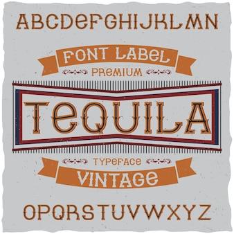 Vintage schrift namens tequila.