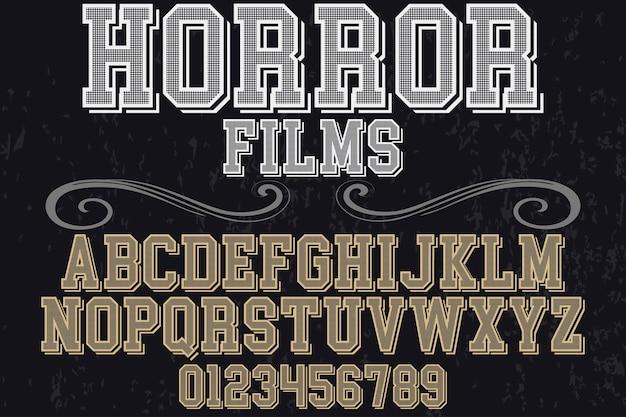 Vintage schriftart typografie alphabet mit zahlen horrorfilme