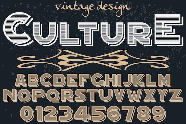 Vintage schriftart-typografie-entwurfsalphabet der alten art mit zahlkultur