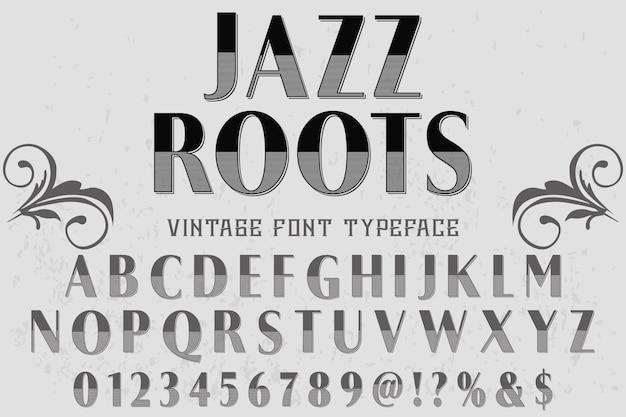 Vintage schriftzug alphabetisch grafikstil jazz wurzeln