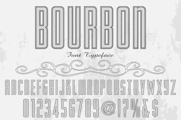 Vintage schriftzug bourbon