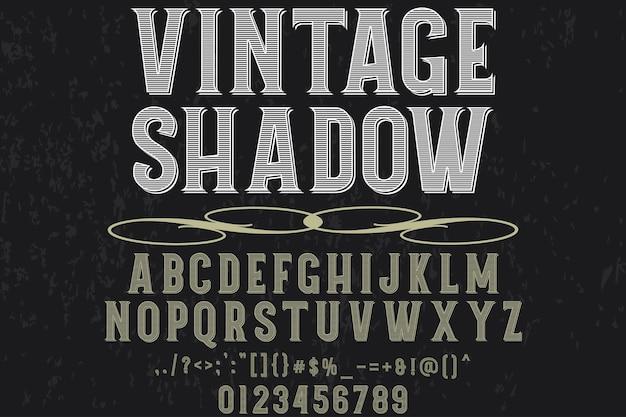Vintage schriftzug label design schatten