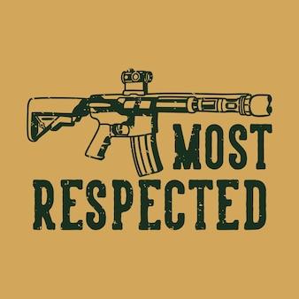 Vintage slogan typografie am meisten respekt für t-shirt design