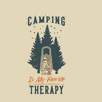 Vintage slogan typografie camping ist mein lieblingstherapie-design
