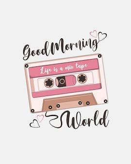 Vintage tape-musik mit schriftzug. guten morgen welt