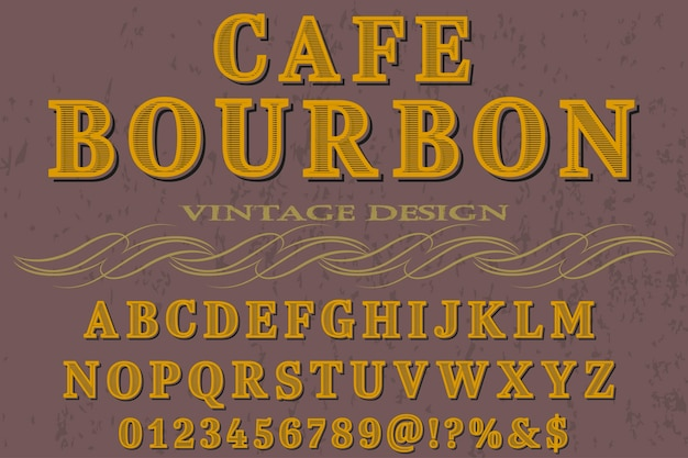 Vintage typografie schrift cafe bourbon
