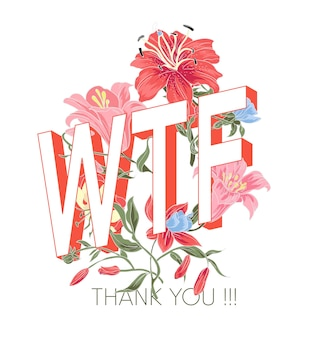 Vintage weinleseblumenillustration des wtf-slogans
