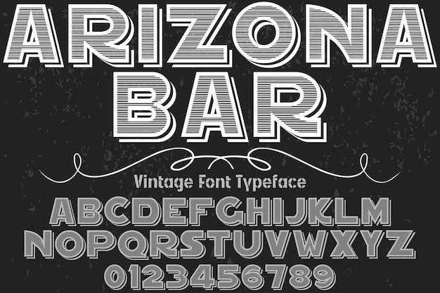 Vintages schriftarttypographie-entwurfsalphabet mit zahlarizona-stange