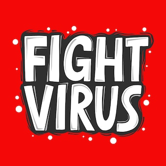 Virus bekämpfen. motivierende quarantäneschrift