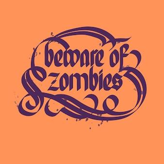 Vorsicht vor typografischer beschriftung der zombies