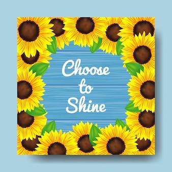 Wählen sie, um zitat mit sonnenblumenhintergrund zu glänzen