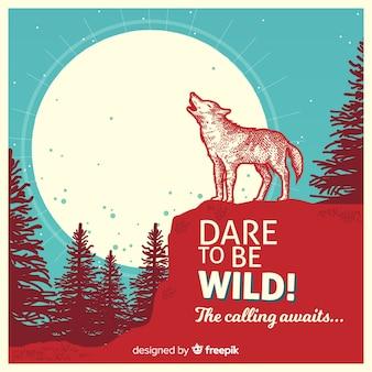 Wagen sie wild zu sein! text mit wolf und hintergrund