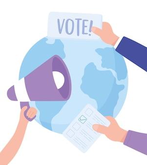 Wahltag, welthände mit megaphon-wahlkampagnenvektorillustration
