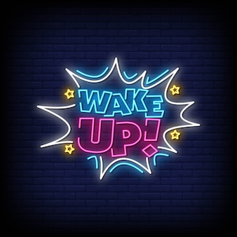 Wake up neon signs style text