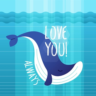 Wal - moderne vektorphrase flache illustration. tier zeichentrickfigur. geschenkbild von meeresbewohnern, die sagen, dass sie dich immer lieben.